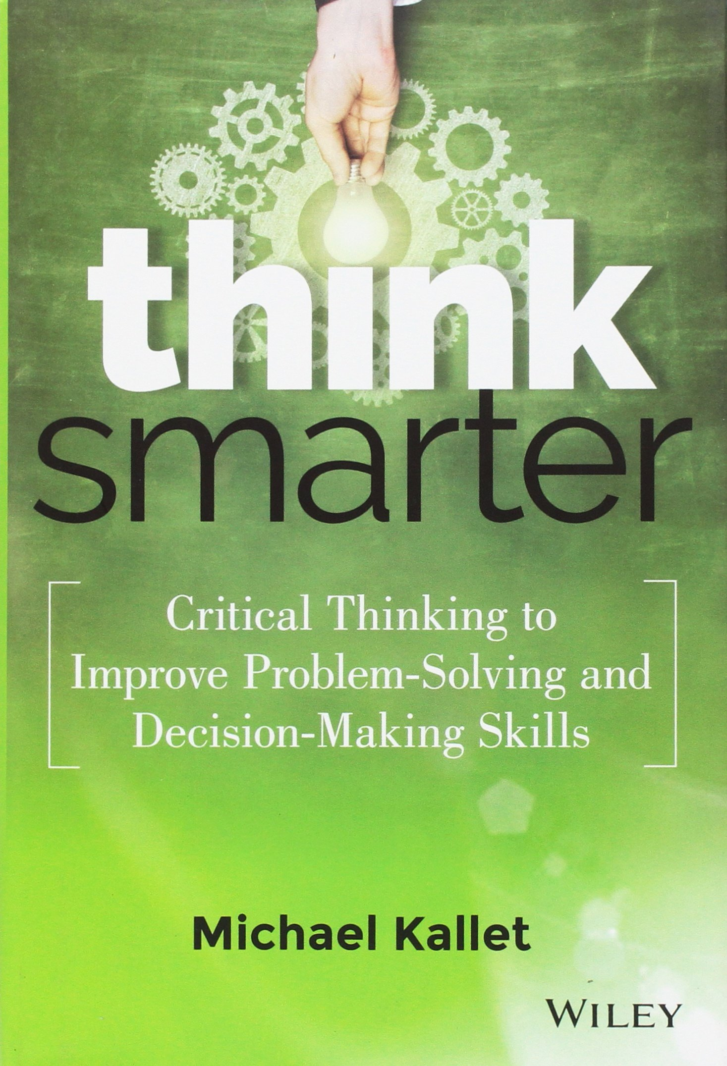role of critical thinking in leadership The role of strategic thinking in business planning traditionally, strategic planning omits the step of innovative thinking that is so critical to business success strategic thinking is a more comprehensive planning model that covers innovation, strategic planning and operational planning.